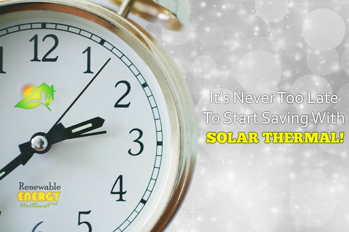 It's Never Too Late For Solar Thermal!